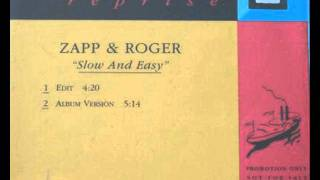 Zapp & Roger - Slow & Easy (Slowed & Chopped) 2002