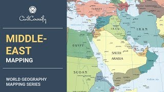 MIDDLE-EAST || World Geography Mapping