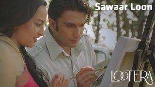 Sawaar Loon - Official Full Song - Lootera - YouTube