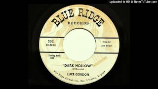 Luke Gordon - Dark Hollow (Blue Ridge 502) [1958 country bopper]