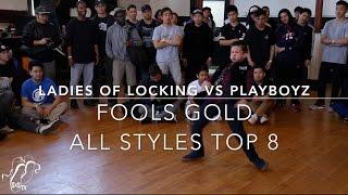 Ladies of Locking vs Playboyz | All Styles Top 8 | Fools Gold | #SXSTV