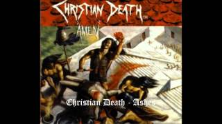Christian Death - Ashes (Live Mexico)