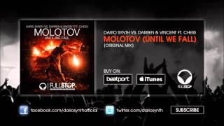 Dario Synth vs. Darren & Vincent ft. Chess - Molotov (Until We Fall) (Original Mix)