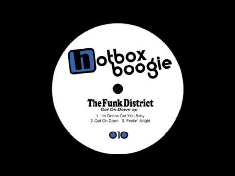 The Funk District - Get On Down
