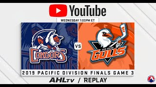 AHL Replay: 2019 Pacific Division Finals Game 3