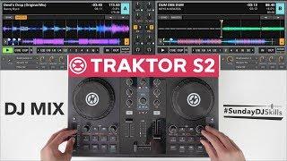 Traktor S2 Performance Mix – #SundayDJSkills