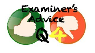 Examiner's Advice on Question 4, Paper 2 AQA 8700