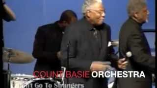 "Count Basie Orchestra Live 2009 ""Don't Go To Strangers"""
