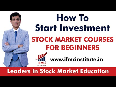 How To Start Investment - Part-1 ll STOCK MARKET COURSES FOR BEGINNERS  ll IFMC