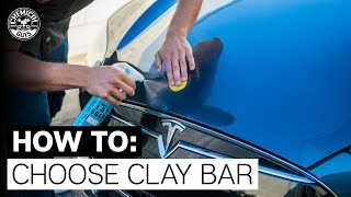 How Do You Know WHICH Clay Bar To Use?