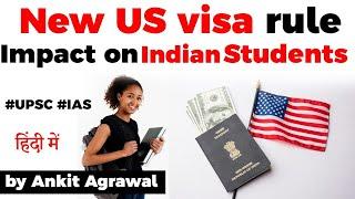 New US Visa Rule, Impact on Indian Students explained, Current Affairs 2020 #UPSC #IAS