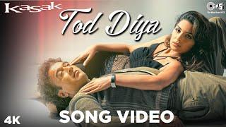 Tod Diya | Lucky Ali, Meera | Kasak | M. M. Kreem | Sameer