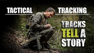 Tracking – Pro's Guide to Tactical Tracking | Part 1 | Tracks Tell A Story
