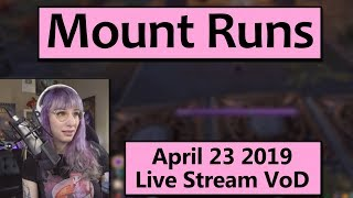 Throne of Thunder Mount Runs - April 23 Live Stream VoD