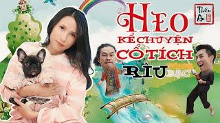 HEO KỂ CHUYỆN CỔ TÍCH Tập 1 | Rìu Vàng Rìu Bạc Parody | Piggy Story Eps.1 | Thiên An