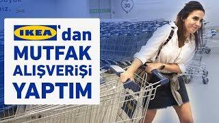 IKEA'dan Mutfak Alışverişi Yaptım | VLOG