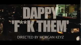 Dappy - F**k Them Official Music Video HD