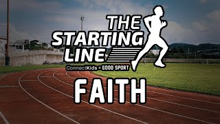 Starting Line: What does it mean to have faith?