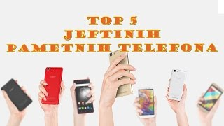 TOP 5 - Ovo su najbolji jeftini pametni telefoni koje trenutno možete kupiti!
