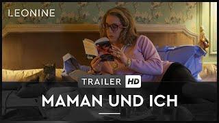 Maman und Ich Film Trailer