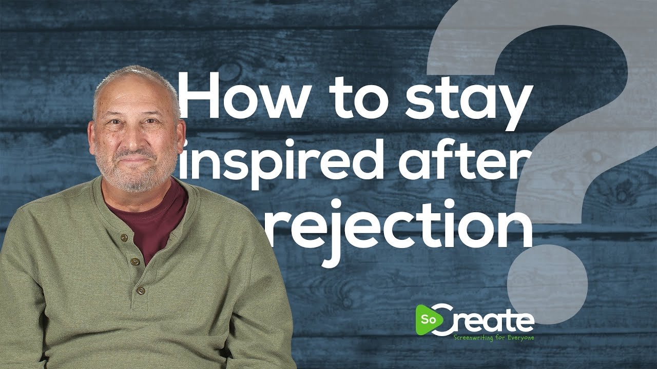 How to Stay Inspired After Rejection, with Veteran TV Writer & Producer Ross Brown