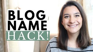Easy Way to Come Up with a Blog Name & Domain