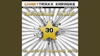 A Good Way to Get On My Bad Side (feat. Mark Chesnutt) (Karaoke Version In the Style of Tracy Byrd)