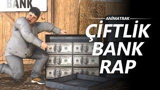Animatrak - ÇİFTLİK BANK RAP Animasyonu