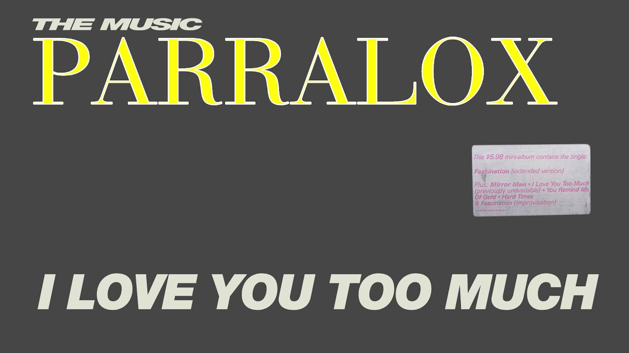 Parralox - I Love You Too Much (Music Video)