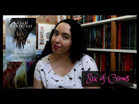 Six of Crows, Leigh Bardugo | Raíssa Baldoni
