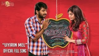 Uyrin Maeloru Uyir Vanthu Full Video Song-Vadacurry