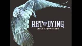 Art of Dying - Inside It's Raining