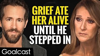 One Letter From Ryan Reynolds Changed Celine Dion's Life | Goalcast