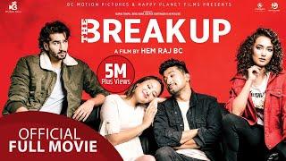 The Break Up    New Nepali Movie    Aashirman DS Joshi, Shilpa Maskey,  Raymon Das Shrestha