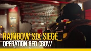 Rainbow Six Siege – Opération Red Crow