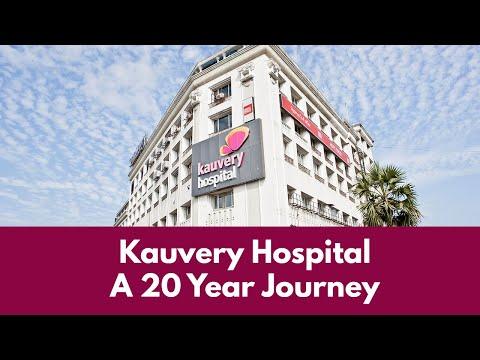 Kauvery Hospital | A 20 year journey