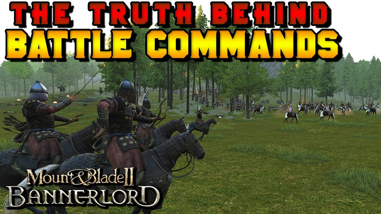 The Truth Behind Battle Commands for Mount & Blade 2: Bannerlord