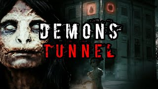 THE DEMONS TUNNEL( THEY WERE CALLING FOR US !!)