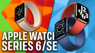 APPLE WATCH SERIES 6, APPLE WATCH SE: Todo sobre los NUEVOS SMARTWATCHES de Apple