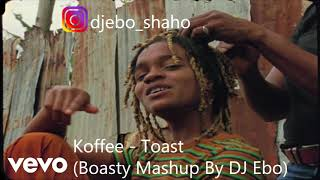 Koffee   Toast (Boasty MashupRemix)