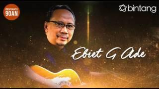 Lagu Best Of The Bestnya Ebiet G Ade - Lagu Lawas