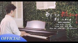 Độ Ta Không Độ Nàng | New version | Anh Duy [MV Official]