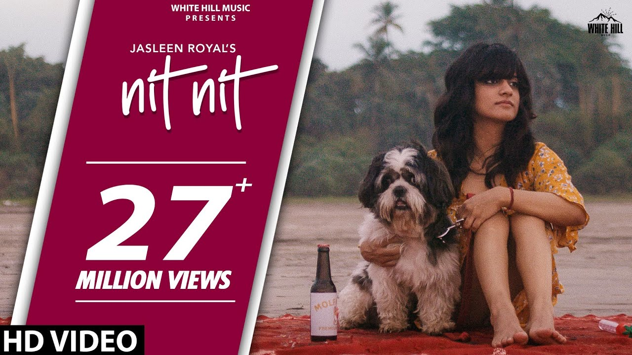 Nit Nit (Full Song) | Jasleen Royal | New Punjabi Song 2020 | White Hill Music - Jasleen Royal Lyrics