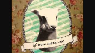 FORT WAYNE - If You Were Me
