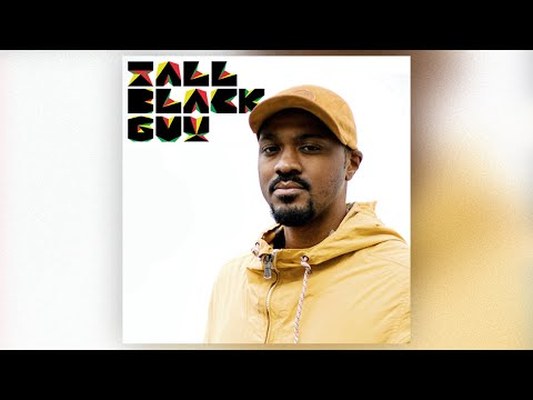 "Tall Black Guy – ""For those that love that Vibe"" (Guest Mix)"