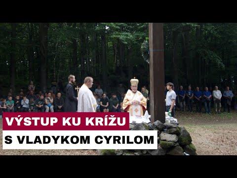 Výstup ku krížu s vladykom Cyrilom