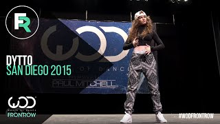Dytto | FRONTROW | World of Dance San Diego 2015 | #WODSD15