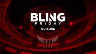 BOA BLING FRIDAY