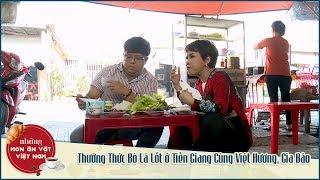 Những Món Ăn Vặt Việt Nam | Thưởng Thức Bò Lá Lốt ở Tiền Giang Cùng Việt Hương, Gia Bảo