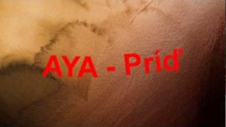 Aya - Príď